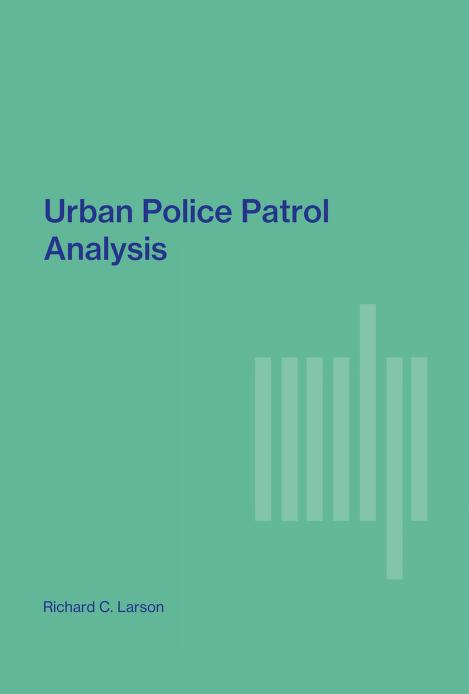Urban police patrol analysis by Richard C. Larson