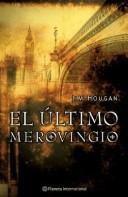 El Ultimo Merovingio