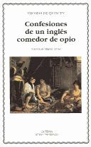 Confesiones De Un Ingles Comedor De Opio/ Confessions of an English Opium-Eater by THOMAS DE QUINCEY