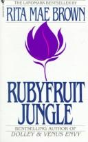 Rubyfruit jungle.