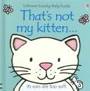 Download That's Not My Kitten (Touchy-Feely Board Books)