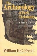 Download Archaeology of Early Christianity