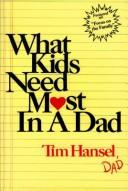 Download What Kids Need Most in a Dad