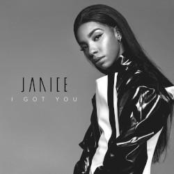 Janice - I Got You
