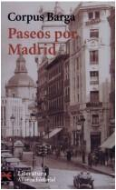Paseos Por Madrid by Corpus Barga