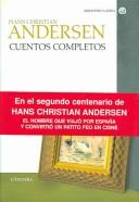 Cuentos Completos / Complete Stories by Hans Christian Andersen