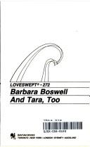 And Tara, Too by Barbara Boswell