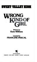 Wrong Kind of Girl by Francine Pascal
