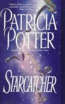 Starcatcher by Patricia A. Potter