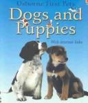 Dogs and Puppies With Internet Links (First Pets) by Katherine Starke