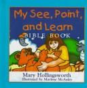 My See, Point and Learn Bible Book by Mary Hollingsworth