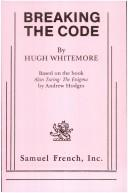 Breaking the code by Whitemore, Hugh.
